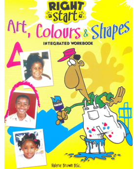 Right Start Art Colours & Shapes Integrated Workbook