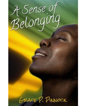 A Sense of Belonging by Grace Patricia Pinnock