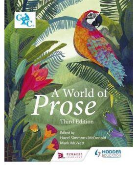 A World of Prose Third Edition Edited by Hazel Simmonds-McDonald & Mark McWatt