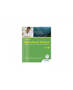 Agricultural Science Book 2 (2nd edition): A Junior Secondary Course for the Caribbean
