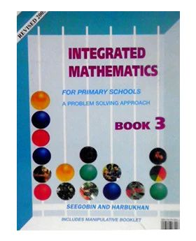 Integrated Mathematics for Primary Schools Book 3 by Seegobin and Harbukhan