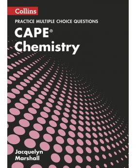 Collins Practice Multiple Choice Questions CAPE Chemistry by Jacquelyn Marshall