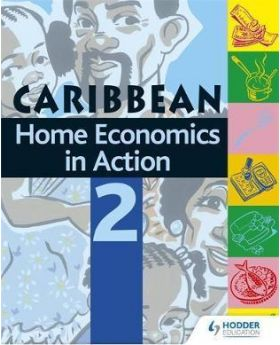 Caribbean Home Economics in Action Book 2 by Dr. Theodora Alexander