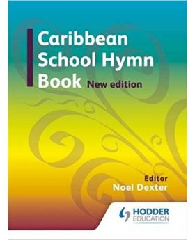 Caribbean School Hymn Book New Edition