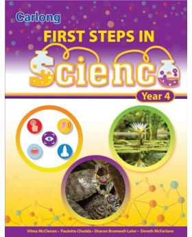 Carlong First Steps in Science Year 4 by Vilma McClenan Etal