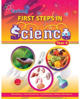 Carlong First Steps in Science Year 6 by Vilma McClenan Etal