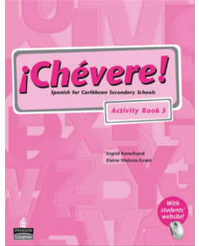 Chevere Activity Book 3 Spanish For Caribbean Secondary Schools