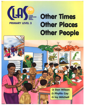 Caribbean Language Arts Series - Primary Level 3: Other Times, Other Places,Other People