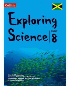 Collins Exploring Science Grade 8 for Jamaica by Derek McMonagle and Marlene Grey-Tomlinson