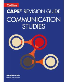 Collins CAPE Revision Guide Communication Studies by Natalee Cole