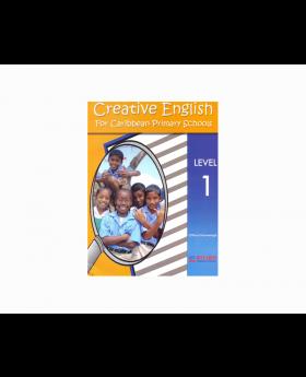 Creative English for Caribbean Primary Schools Level 1
