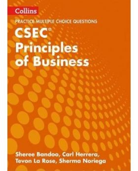 Collins Practice Multiple Choice Questions CSEC Principles of Business by Sheree Bandoo Et al