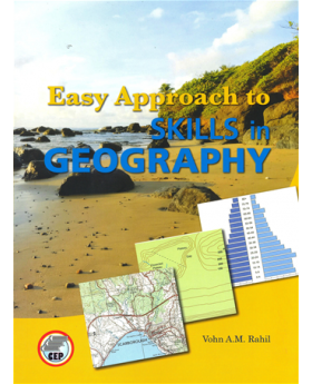 Easy Approach to Skills in Geography by Vohn A.M. Rahil