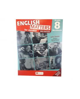 English Matters for Jamaica Grade 8 Workbook 2nd Edition by Julia Sander