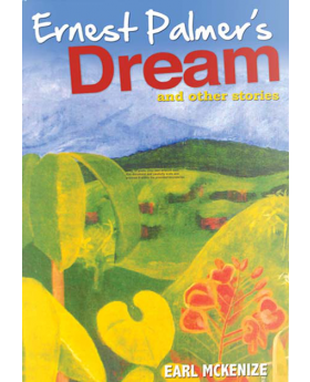 Ernest Palmer's Dream and Other Stories