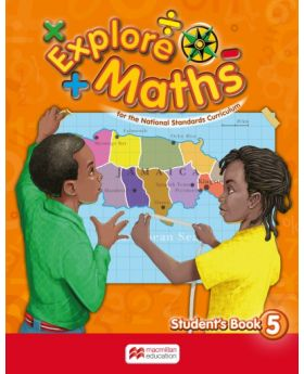 Explore Maths for Jamaica Student's Book 5 For the National Standards Curriculum