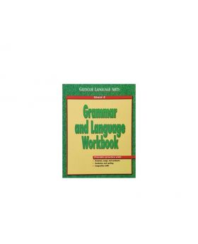 Grammar and Language Workbook 8 (Glencoe Language Arts)
