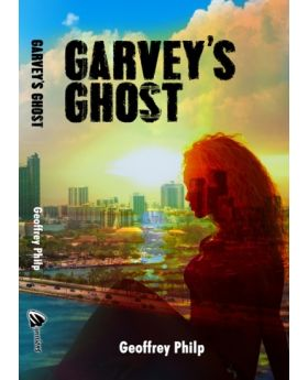 Garvey's Ghost by Geoffrey Philp