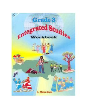 Grade 3 Integrated Studies Workbook by K. Marks-Dixon