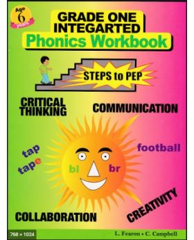 Grade One Integrated Phonics Workbook (Age 6 years) Steps to PEP
