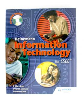 Heinemann Information Technology for CSEC by Deepak Dinesan