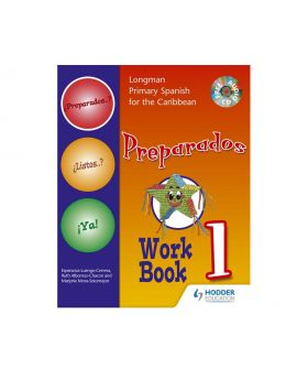 Longman Primary Spanish For the Caribbean Workbook 1 Preparados! by Hodder Education