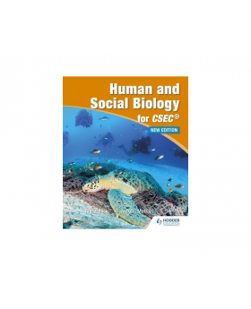 Human & Social Biology for CSEC by Alexcia Morris/Fullick