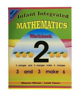 Infant Integrated Mathematics Workbook 2  (Learning The Smart Way- Numerals)