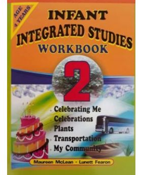 Infant Integrated Studies Workbook 2 Age 4 Years Old by Maureen McLean & Lunett Fearon
