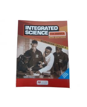 Macmillan Integrated Science for Jamaica Workbook Grade 9 4th Edition by Tania Chung