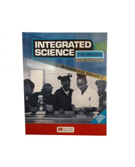 Macmillan Integrated Science for Jamaica Workbook Grade 7 4th Edition by Tania Chung