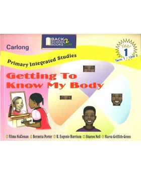 Carlong Primary Integrated Studies (CPIS) Getting to Know My Body Year 1
