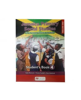 Jamaica Primary Social Studies for the National Standards Curriculum Student's Book 4 by Eulie Mantock Trineta Fendall & Clare Eastland