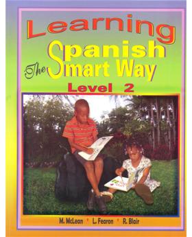 Learning Spanish The Smart Way (Level 2)