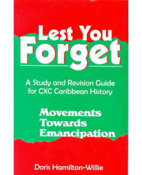 Lest You Forget - Movement Towards Emancipation