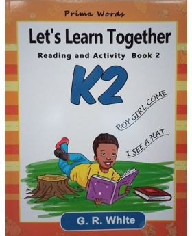 Let's Learn Together Reading and Activity 2 K2 by G.R.White