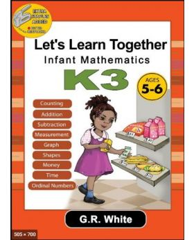 Let's Learn Together Infant Mathematics K3 (Age 5-6)
