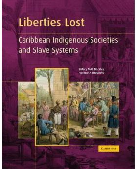 Liberties-Lost-The-Indigenous-Caribbean-and-Slave-Systems