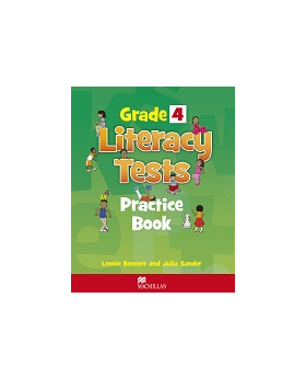 Grade 4 Literacy Tests: Practice Book - Leonie Bennett and Julia Sander (Macmillan)