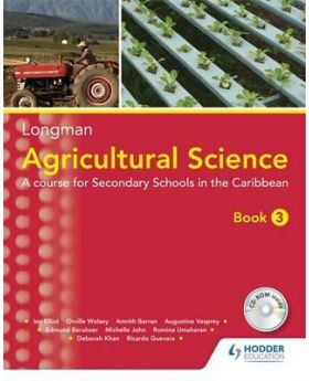 Longman Agricultural Science Book 3 by Ian Elliot Etal