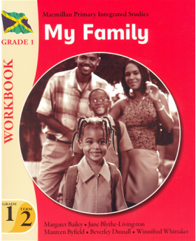 Macmillan Primary Integrated Studies Workbook, My Family Year 1 Term 2 Grade 1