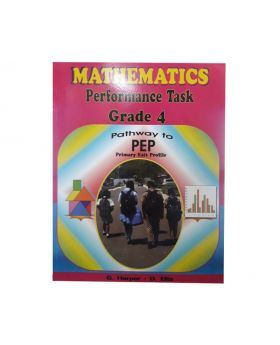 Mathematics Performance Task Grade 4 Pathway to PEP by G. Harper & D. Ellis