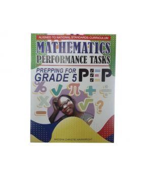 Mathematics Performance Tasks Prepping for PEP Grade 5 by Akeisha Christie Wainwright