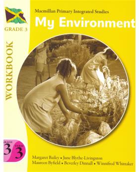 Macmillan Primary Integrated Studies: Grade 3 Term 3 Workbook: My Environment Macmillan Primary Books