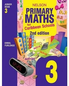 Nelson Primary Maths for Caribbean Schools Junior Book 3 2nd Edition