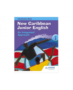 New Caribbean Junior English Introductory Book 1 by Baptiste, Bertilia Jean