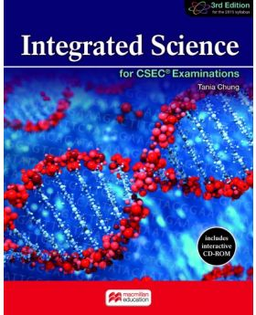 Macmillan Education Integrated Science for CSEC Examinations 3rd Edition by Tania Chung