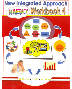 New Integrated Numeracy Workbook 4 by G. Harper, D. Ellis & M. Dennis
