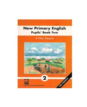 New Primary English Pupil's Book 2 A New Season by Roy Narinesingh & Uric Narinesingh