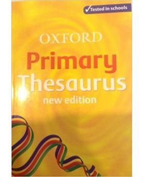 Oxford Primary Thesaurus New Edition by Alan Spooner